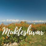 A Weekend Trip to Mukteshwar
