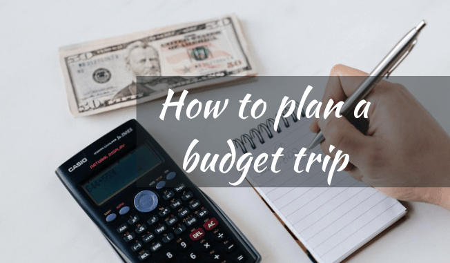 Plan a budget trip